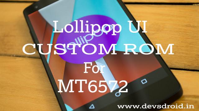 4 2 2] LOLLIPOP UI CUSTOM ROM FOR MT6572 – DevsDroid